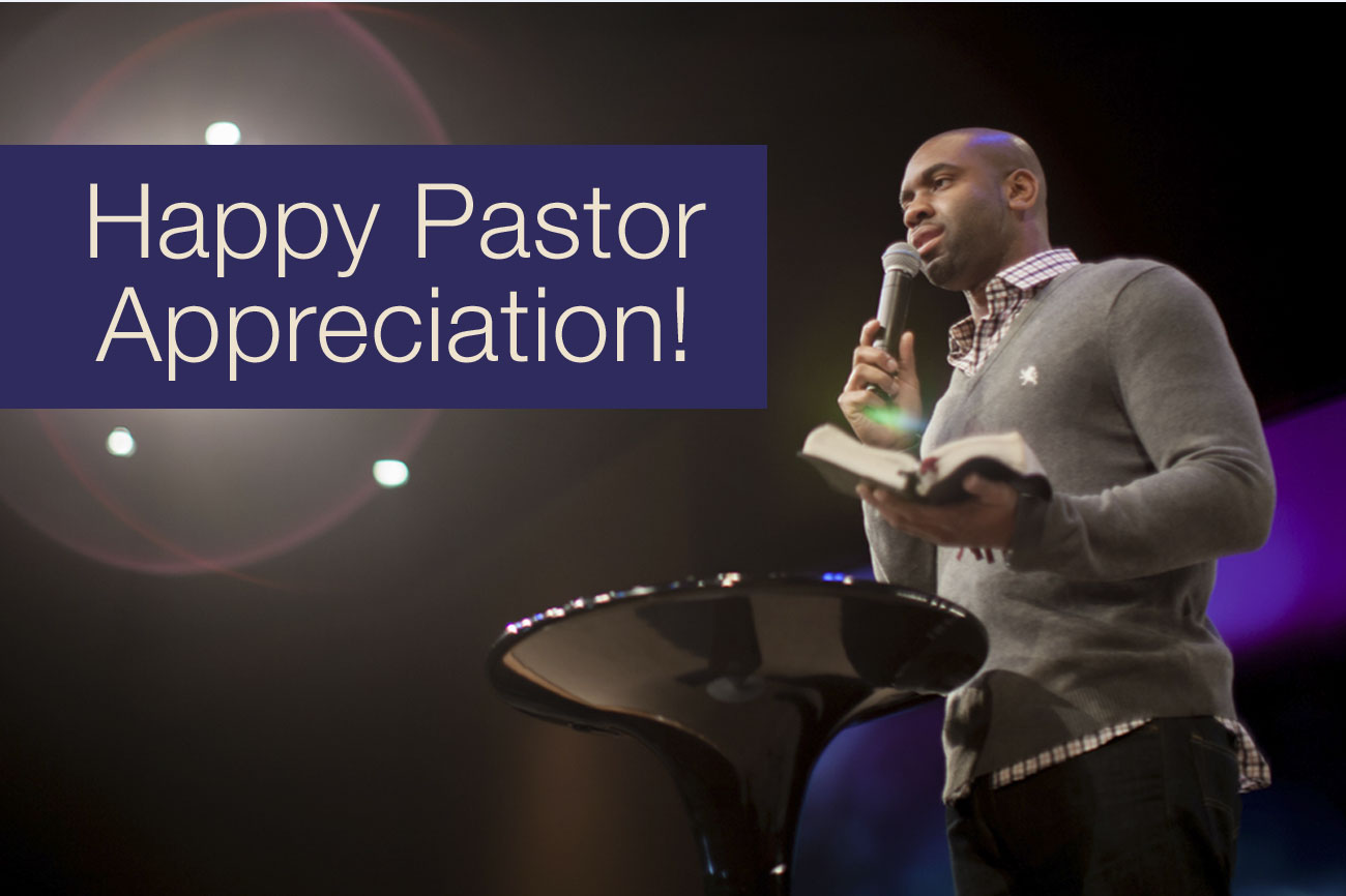 Happy Pastor Appreciation!